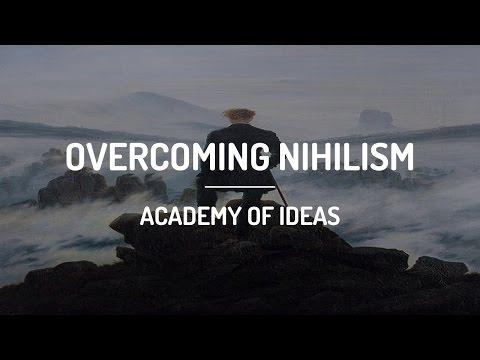 Overcoming Nihilism
