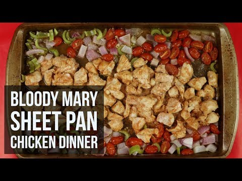 Bloody Mary Sheet Pan Chicken Dinner | Quick & Easy One Pan Dinner Recipe by Forkly