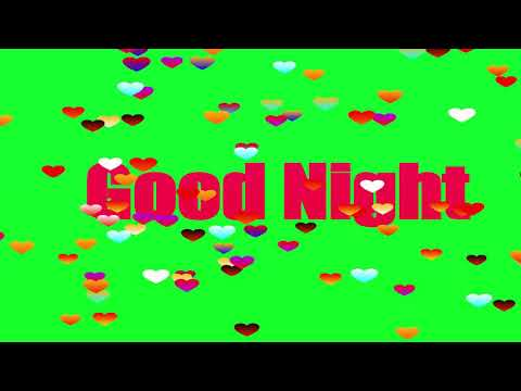 Good Night Wishes Video || Green Screen Effects || Free Download