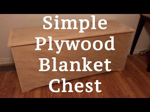 A Simple Plywood Blanket Chest