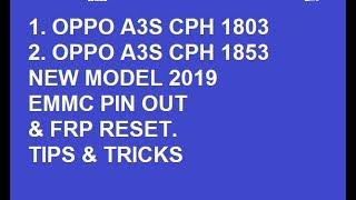 Oppo A3s cph 1853/new model 2019/FRP Lock Reset/& EMMC USB