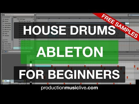 How to Make House Drums in Ableton [Beginners Tutorial]