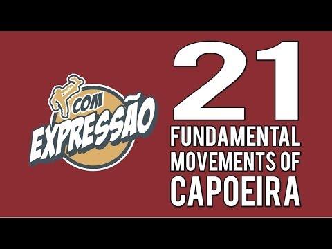 21 Fundamental Movements of Capoeira - com Expressão