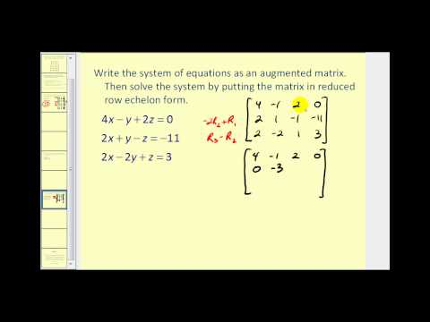 Augmented Matrices:  Reduced Row Echelon Form