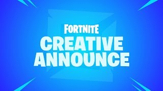 Fortnite - Creative Announcement