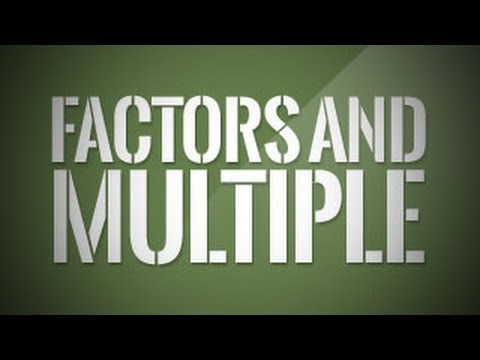 Factors and Multiple of a Number and Prime Factorisation