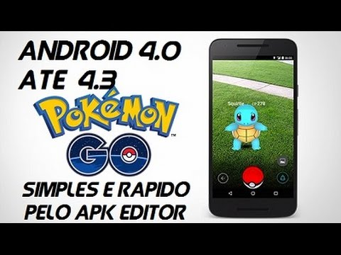 Pokemon GO em Android 4.0/ 4.1 / 4.2 /4.3 sem erros Simples e Rapido