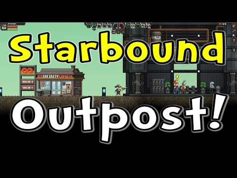 Starbound Nightly - The New Outpost Village!