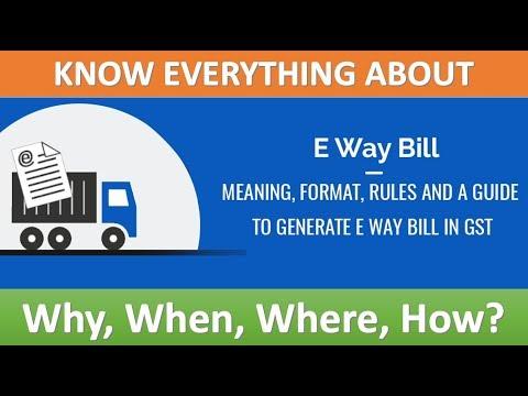 E Way Bill Samajh Lijia  What is E Way Bill  How To Generate E Way Bill