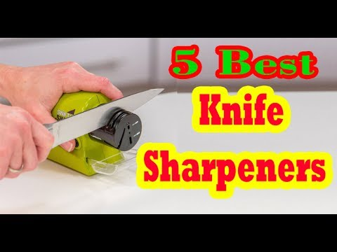 Best Knife Sharpeners  to Buy in 2017