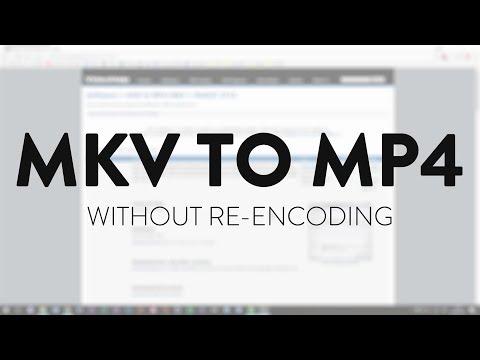 MKV to MP4 without re-encoding