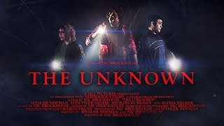 The Unknown - Short Film