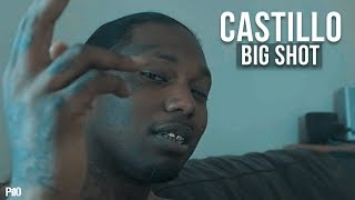 P110 - Castillo - Big Shot [Music Video]