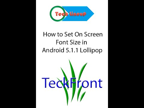 How to Set On Screen Font Size in Android 5 0 2 Lollipop Devices