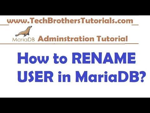 How to RENAME User in MariaDB - MariaDB Admin Tutorial