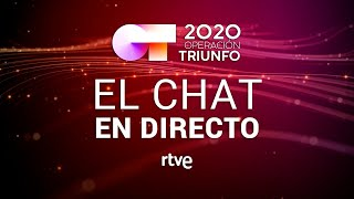 EL CHAT EN DIRECTO: GALA 10   OT 2020