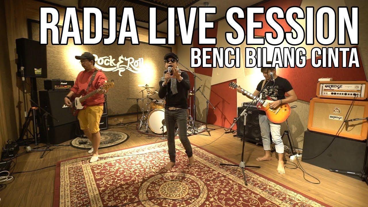 Download BENCI BILANG CINTA - LIVE SESSION RADJA [TAULANY MUSIC] MP3 Gratis