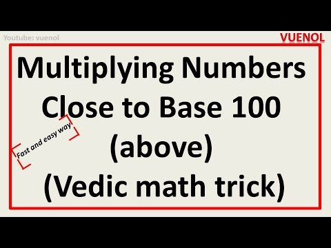 Multiplying Numbers Close to Base 100 above - fast trick(vedic maths)