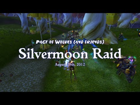 World of Warcraft: Pact of Wolves: Silvermoon Raid