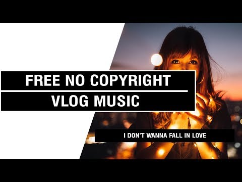 I Don't Wanna Fall in Love - Backclash ft  Saachi  [ Non Copyrighted Vlog Music ] ⚡🎧🔥
