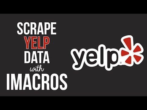 Yelp Scraper Bot Using iMacros Script - Data Extraction