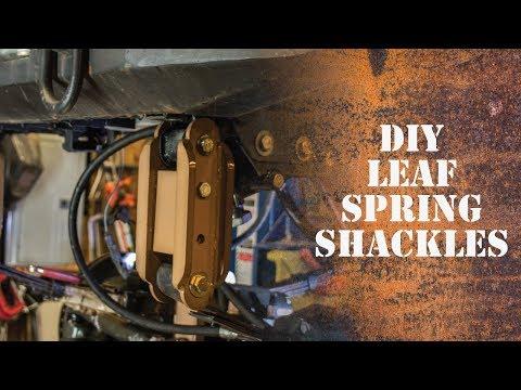 DIY Leaf SPring shackles