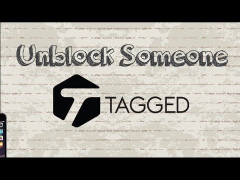 How to unblock someone on Tagged | Mobile App (Android & Iphone)