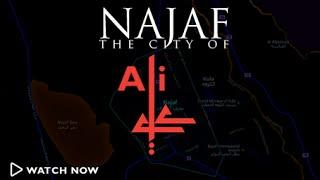 Najaf: The City of Ali (as)