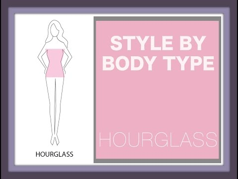 Style By Body Type - Hourglass