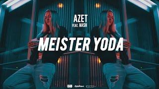 Download AZET - MEISTER YODA feat. NASH #KMNSTREET VOL. 2