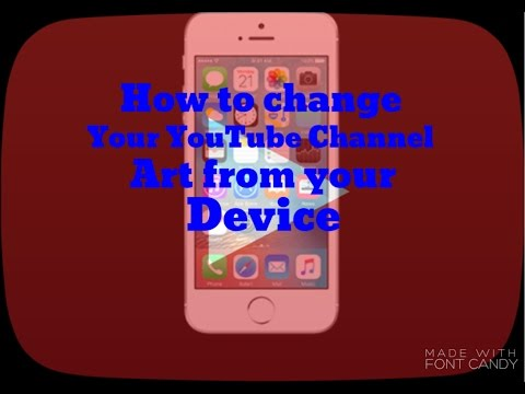 How to change your YouTube Channel Art from your device
