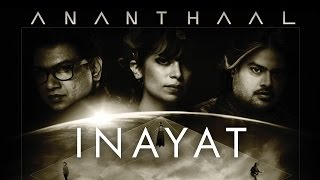 Inayat | Ananthaal