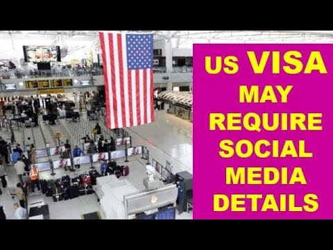 US May Ask Social Media To Check Background Information For Visa Applications
