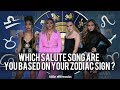 WHICH SALUTE SONG ARE YOU BASED ON YOUR ZODIAC SIGN ?
