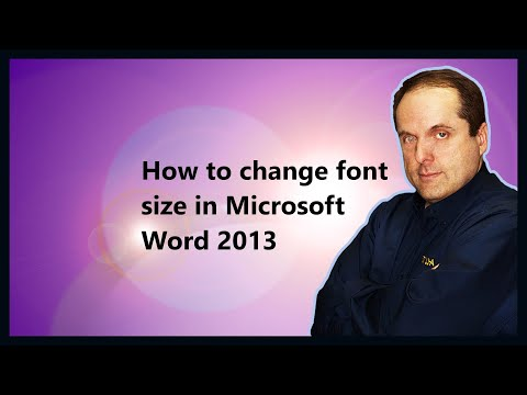 How to change font size in Microsoft Word 2013