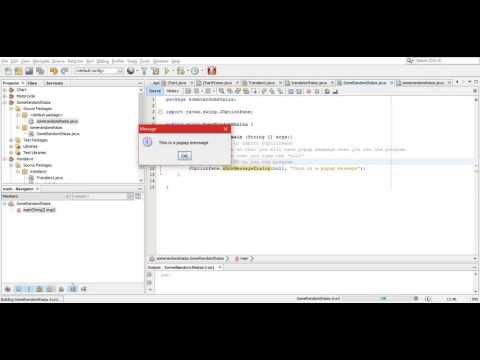 How to  make a Pop up message in NETBEANS for beginners
