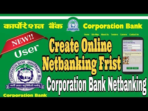 Corporation Bank internet Banking First Time (New User) in Hindi