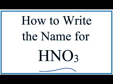 How to Write the Name for  HNO3