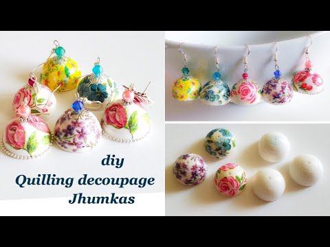 diy||Quilling decoupage jhumkas||making floral jhumkas with paper napkins