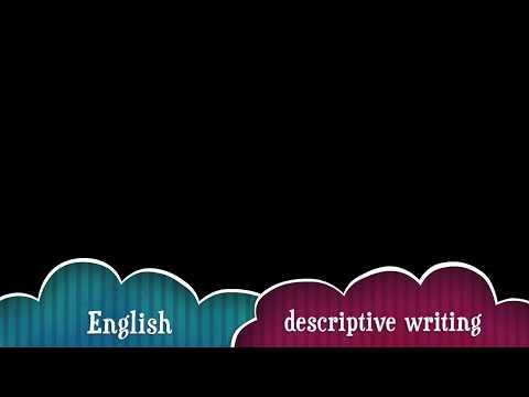 tips to write a good descriptive writing