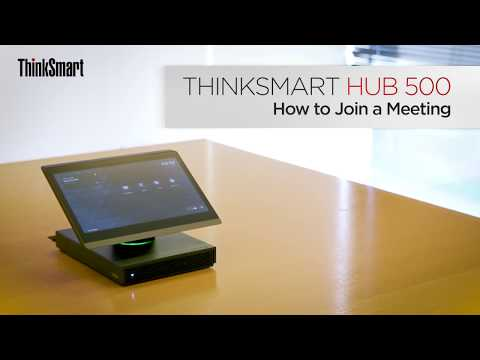 ThinkSmart Hub 500 - How To Join A Meeting