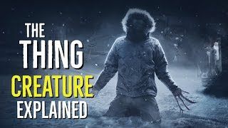 The Thing (CREATURE) Explained