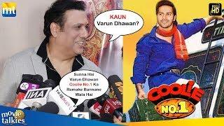 Govinda INSULTS Varun Dhawan For Making Coolie No.1 Remake