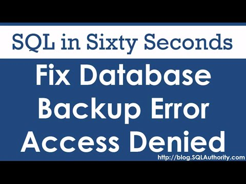 Fixing Database Backup Error - SQL in Sixty Seconds #077