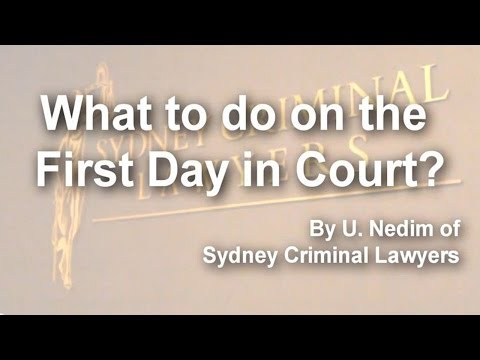 What to do on the first day in court?