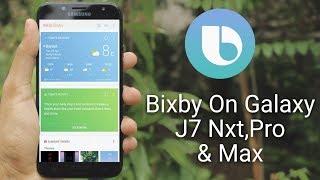 Install Bixby on Galaxy J7 Max,Pro & Nxt No Root!😀