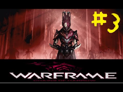 Warframe Quest - chain of harrow  stop dying operator TT #3