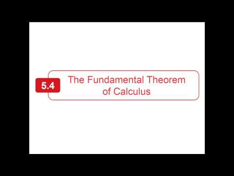 Section 5.4 - Larson Calculus - The Fundamental Theorem of Calculus