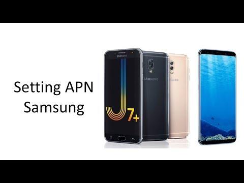 Setting APN Samsung J5 Prime - J7 Plus - S7 - S8 - Note 8