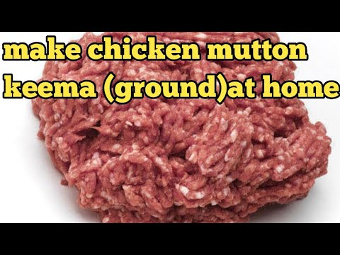 How to make chicken ground,keema at your home easy for chicken momos, kabab, samosa,berger
